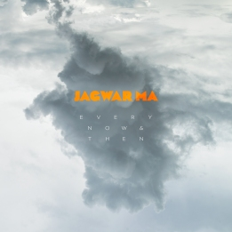 jagwar-ma-every-now-then-artwork