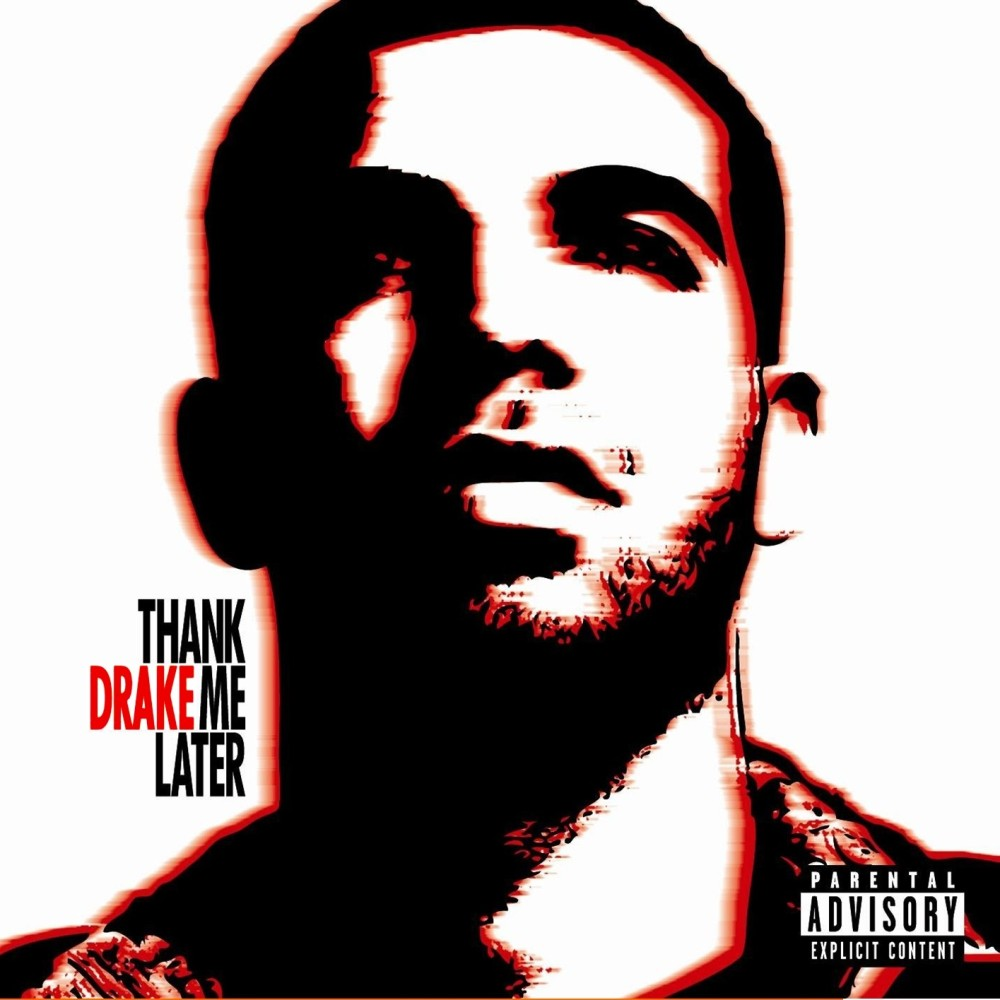 Drake - Thank Me Later (Official Album Cover)